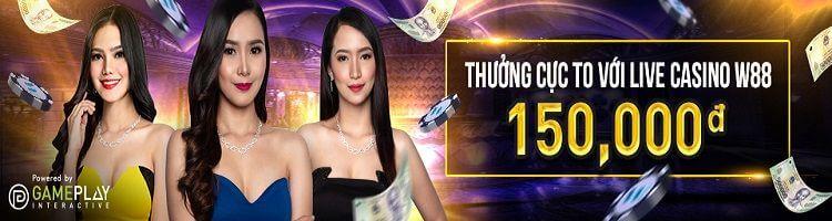 thưởng live casino w88